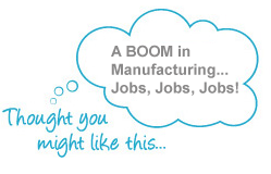 Manufacturing Jobs Boom