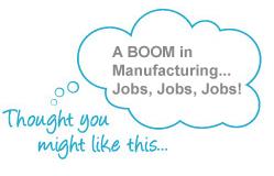Manufacturing Jobs Boom